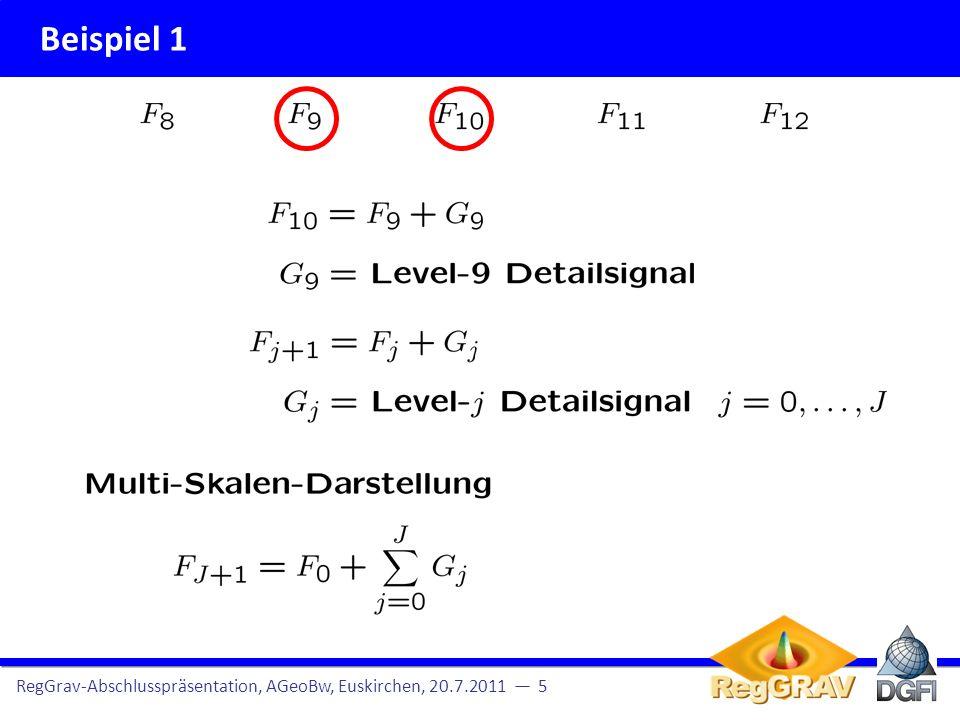 Beispiel 1 RegGrav-Abschlusspräsentation, AGeoBw, Euskirchen, 20.7.2011 — 5