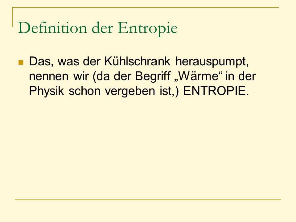 Definition der Entropie