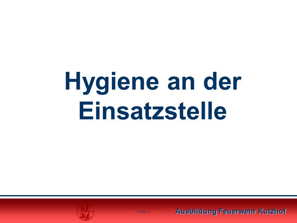 Hygiene an der Einsatzstelle