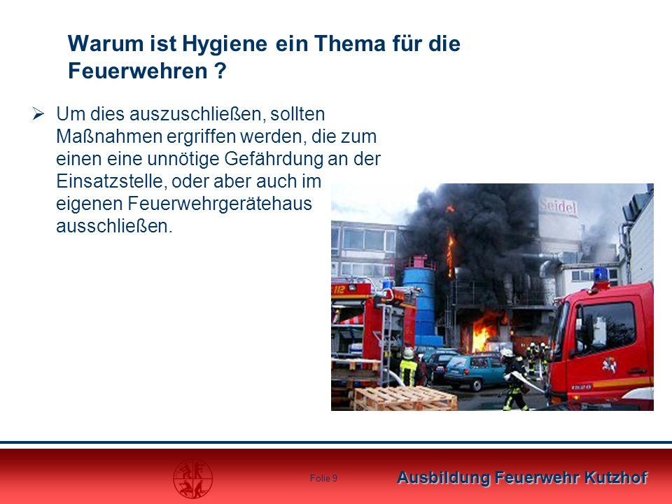 Warum ist Hygiene ein Thema für die Feuerwehren