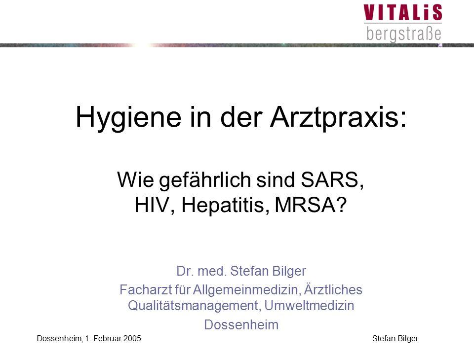 Hygiene in der Arztpraxis: Wie gefährlich sind SARS, HIV, Hepatitis, MRSA