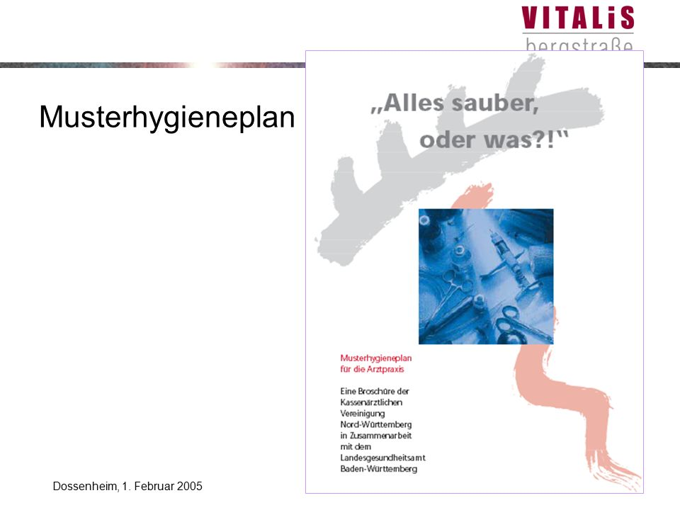 Musterhygieneplan Dossenheim, 1. Februar 2005