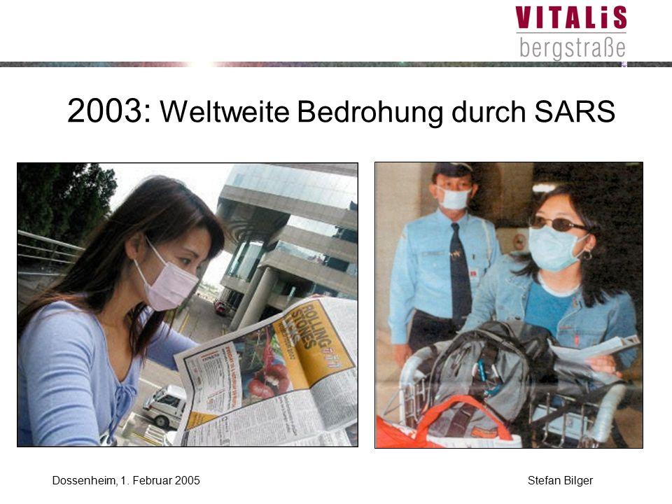 2003: Weltweite Bedrohung durch SARS