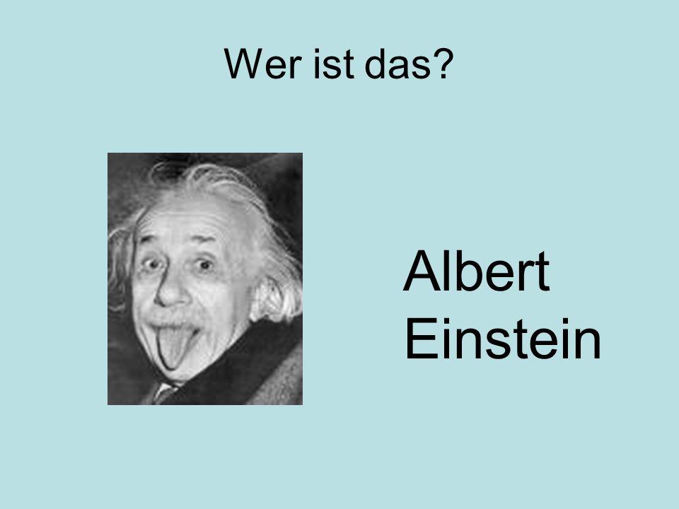 Wer ist das Albert Einstein