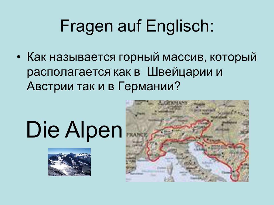 Die Alpen Fragen auf Englisch: