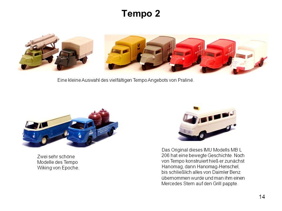 Tempo 2 Eine kleine Auswahl des vielfältigen Tempo Angebots von Praliné.
