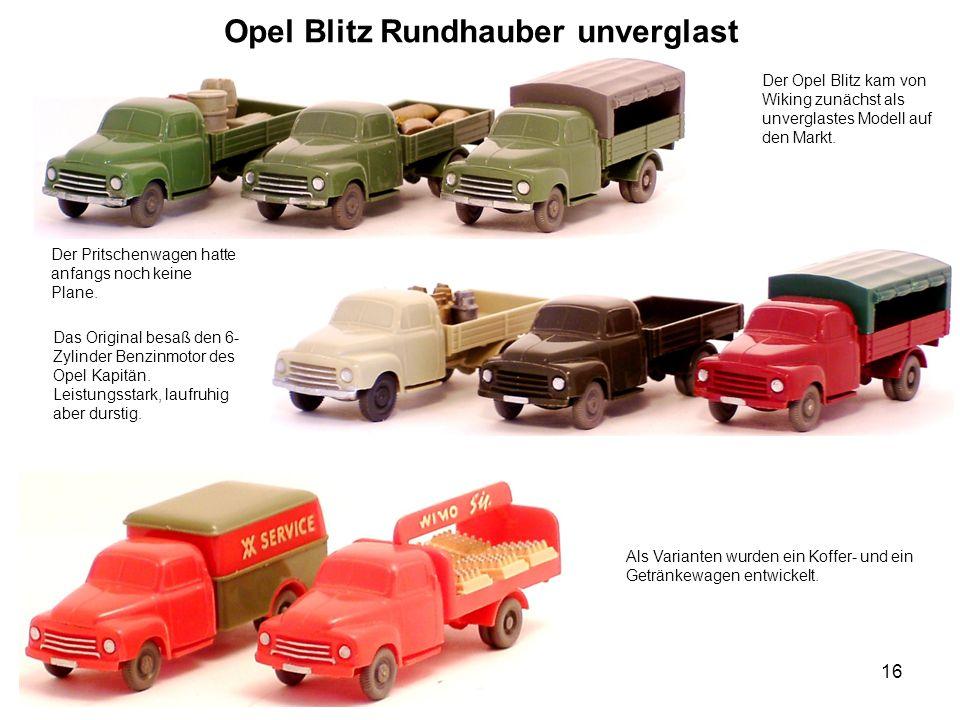 Opel Blitz Rundhauber unverglast