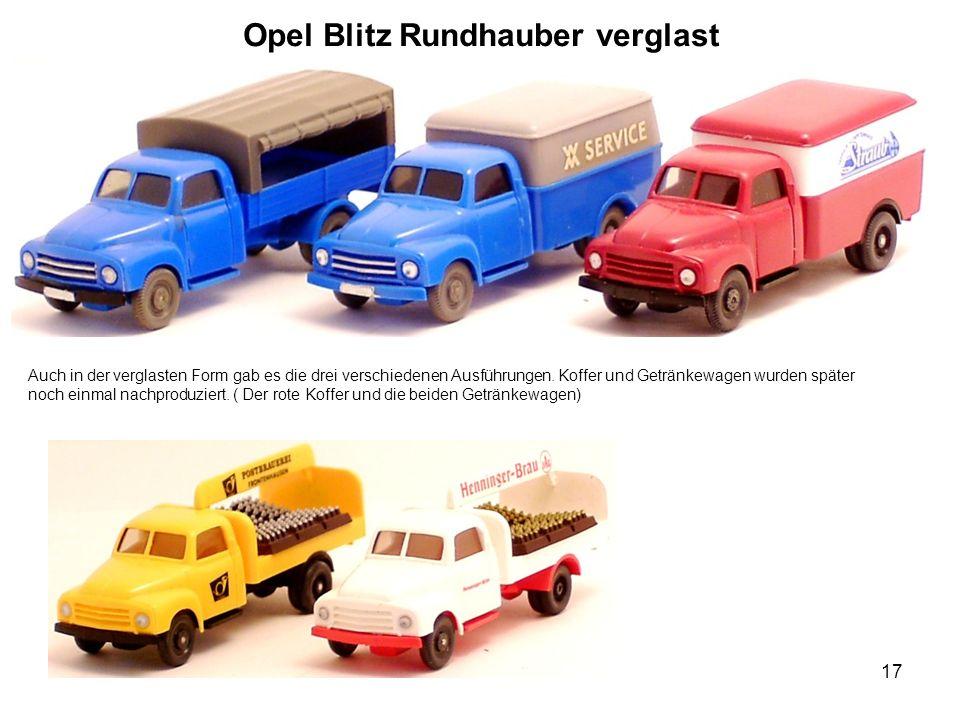 Opel Blitz Rundhauber verglast