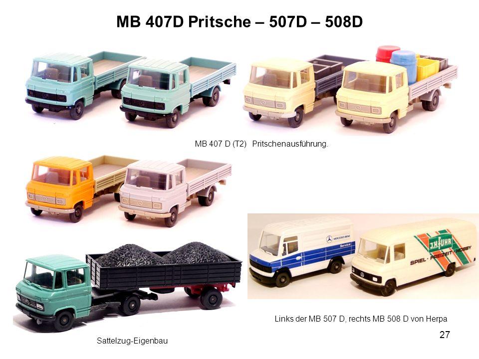 MB 407D Pritsche – 507D – 508D MB 407 D (T2) Pritschenausführung.