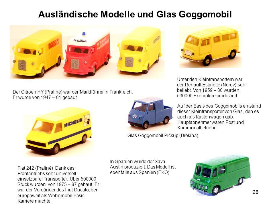 Ausländische Modelle und Glas Goggomobil