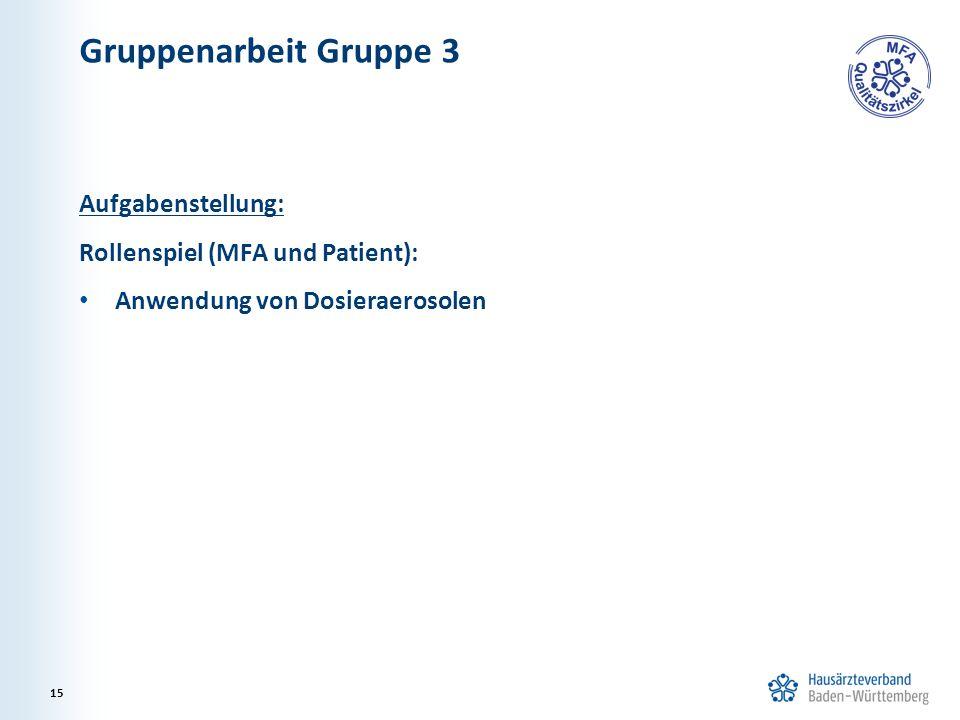 Gruppenarbeit Gruppe 3 Aufgabenstellung: