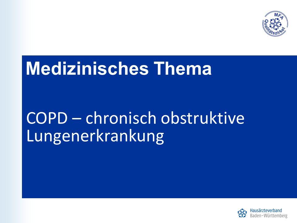 Medizinisches Thema COPD – chronisch obstruktive Lungenerkrankung