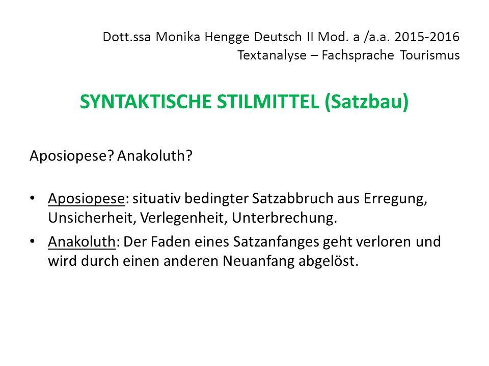 SYNTAKTISCHE STILMITTEL (Satzbau)