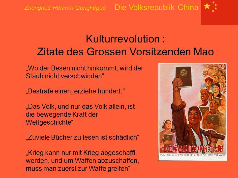 Kulturrevolution : Zitate des Grossen Vorsitzenden Mao