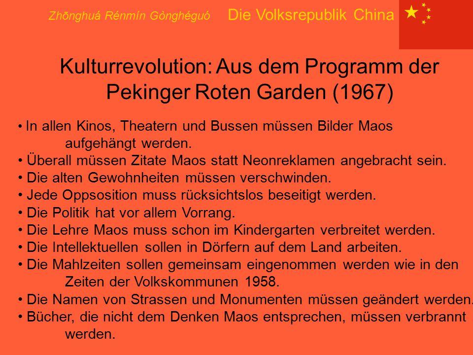 Kulturrevolution: Aus dem Programm der Pekinger Roten Garden (1967)