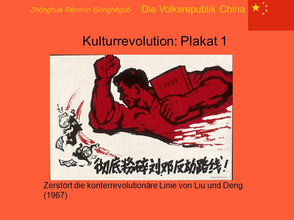 Kulturrevolution: Plakat 1