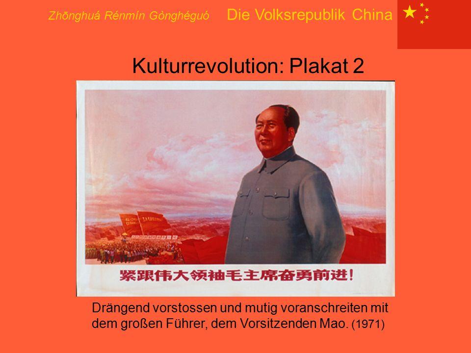 Kulturrevolution: Plakat 2