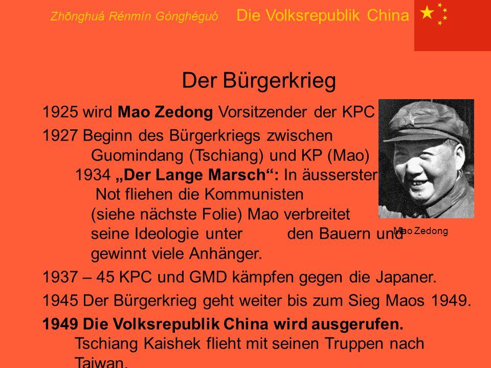 Der Bürgerkrieg Zhōnghuá Rénmín Gònghéguó Die Volksrepublik China