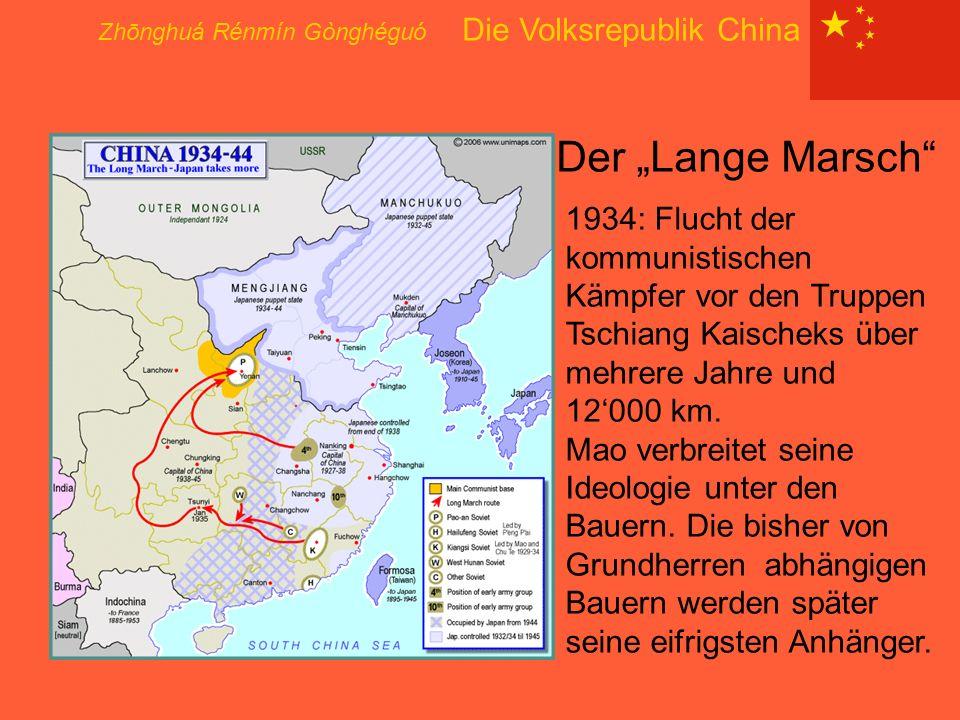 """Der """"Lange Marsch Zhōnghuá Rénmín Gònghéguó Die Volksrepublik China"""