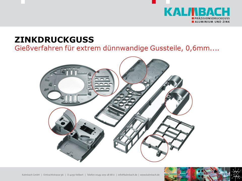 ZINKDRUCKGUSS Gießverfahren für extrem dünnwandige Gussteile, 0,6mm....
