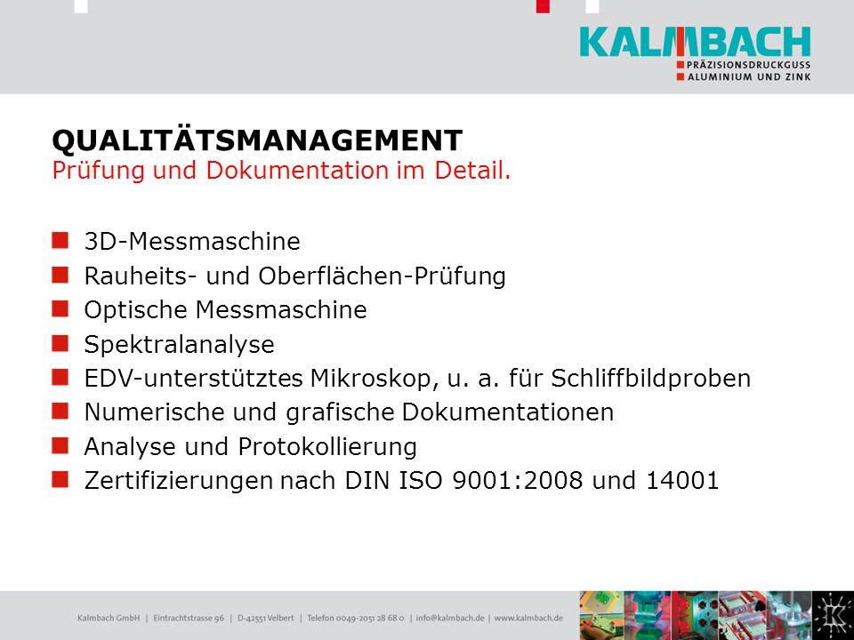 QUALITÄTSMANAGEMENT Prüfung und Dokumentation im Detail.