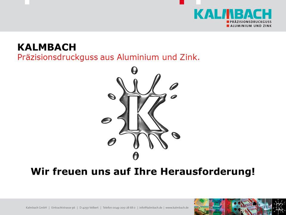 KALMBACH Präzisionsdruckguss aus Aluminium und Zink.