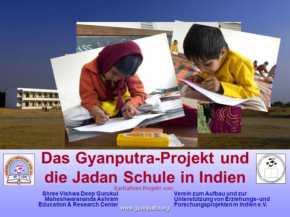 Das Gyanputra-Projekt und die Jadan Schule in Indien