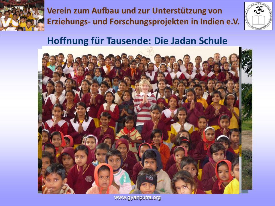 Hoffnung für Tausende: Die Jadan Schule
