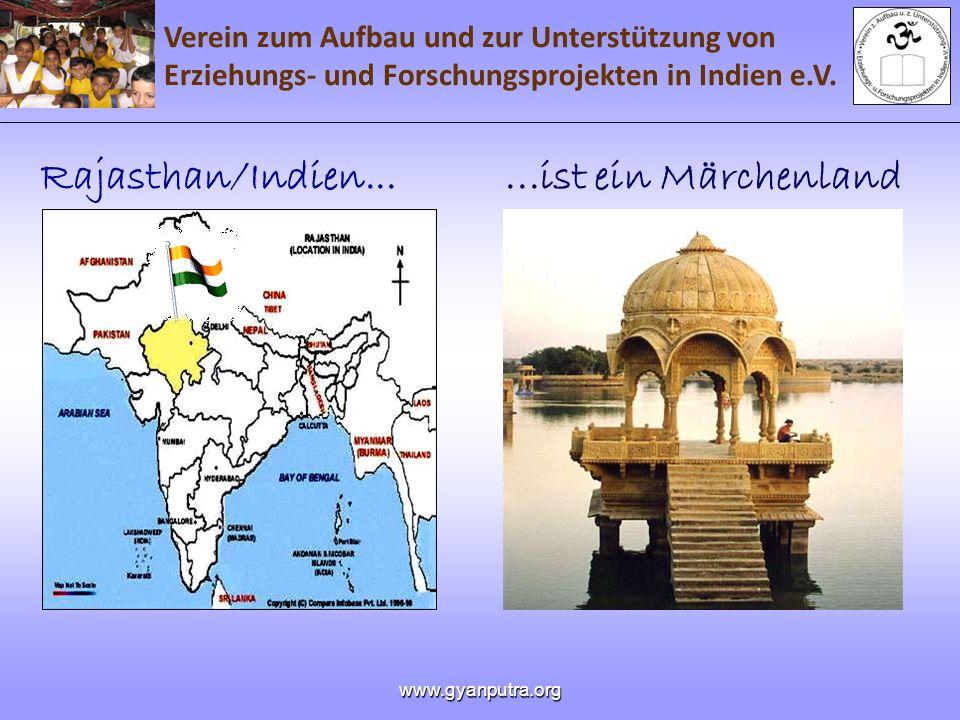 Rajasthan/Indien... ...ist ein Märchenland www.gyanputra.org
