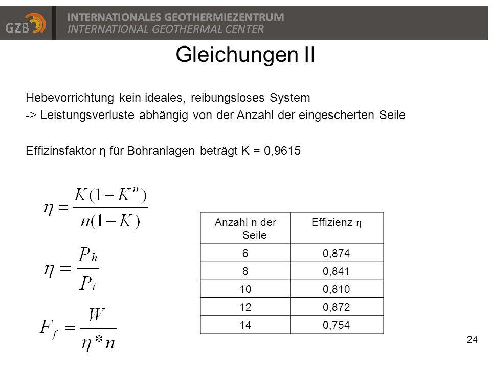 Gleichungen II Hebevorrichtung kein ideales, reibungsloses System