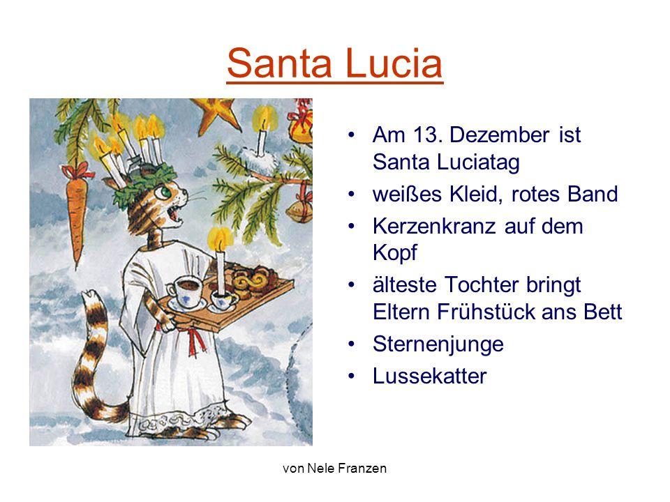 Santa Lucia Am 13. Dezember ist Santa Luciatag