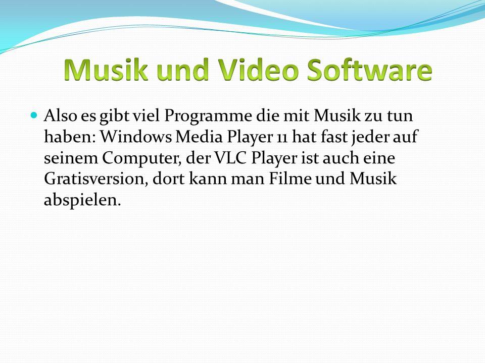 Musik und Video Software