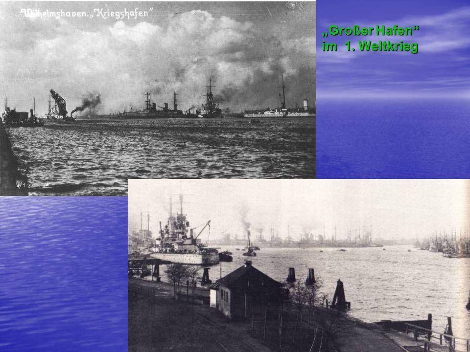 """""""Großer Hafen im 1. Weltkrieg"""