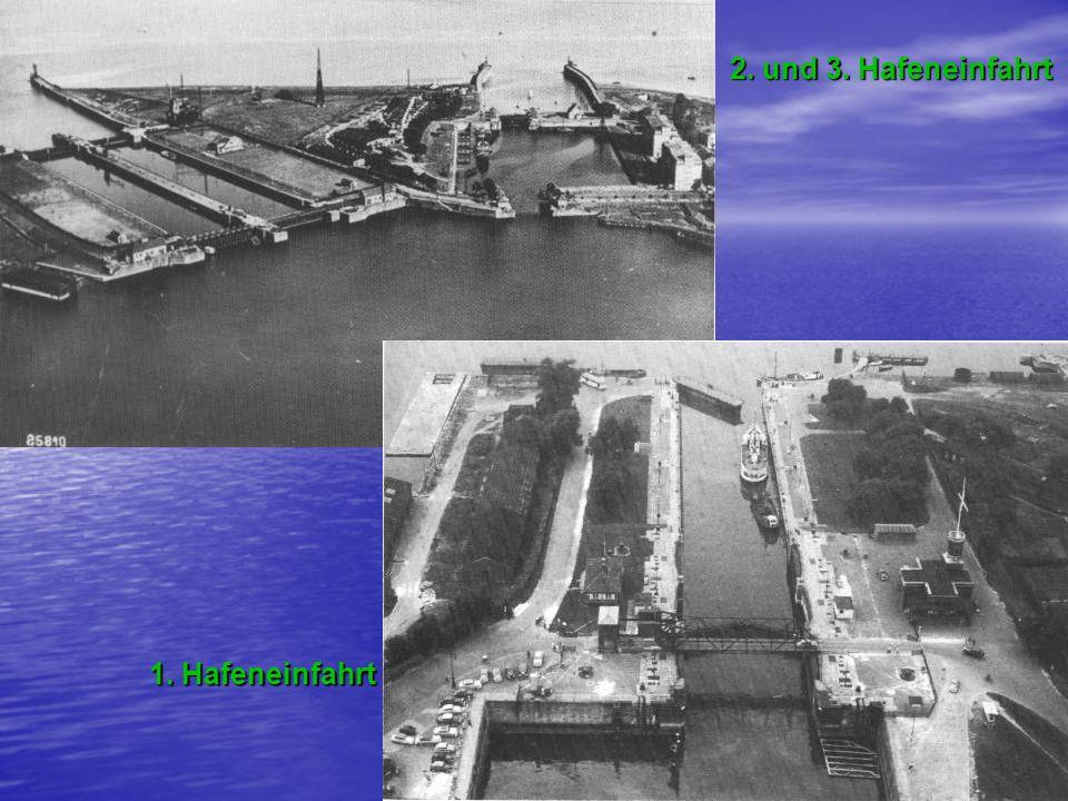 2. und 3. Hafeneinfahrt 1. Hafeneinfahrt