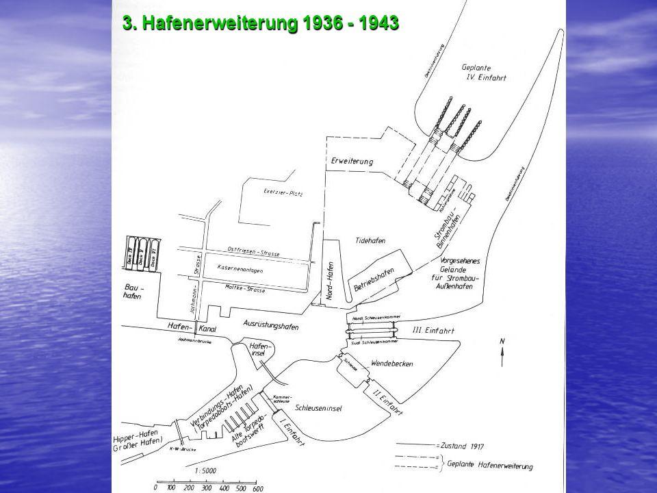 3. Hafenerweiterung 1936 - 1943
