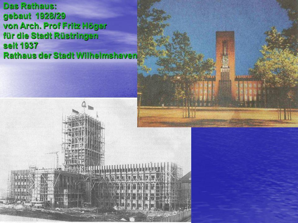 von Arch. Prof Fritz Höger für die Stadt Rüstringen seit 1937