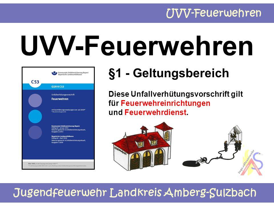 UVV-Feuerwehren §1 - Geltungsbereich