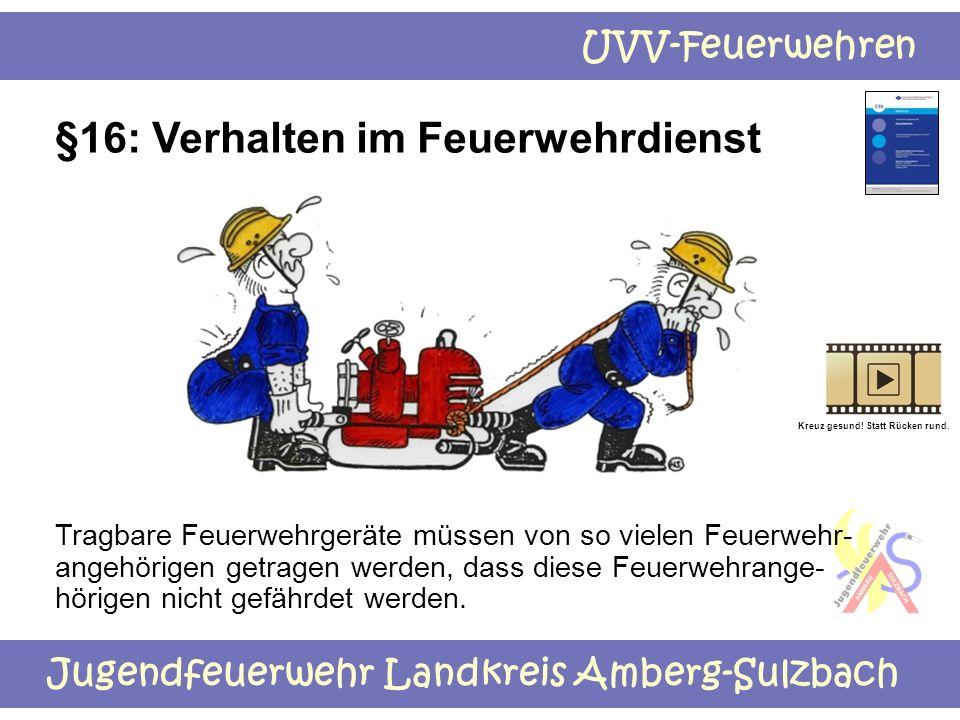 §16: Verhalten im Feuerwehrdienst