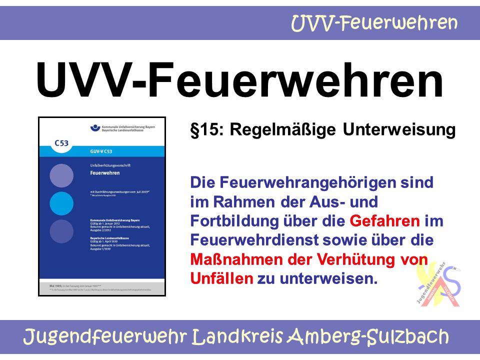 UVV-Feuerwehren §15: Regelmäßige Unterweisung