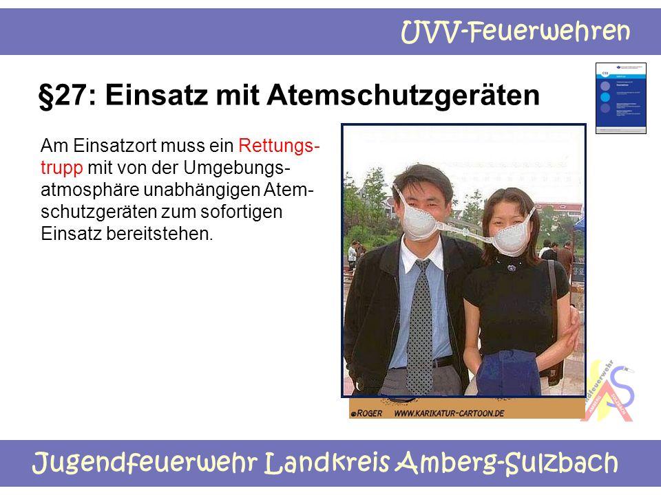 §27: Einsatz mit Atemschutzgeräten