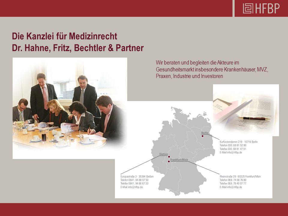 Die Kanzlei für Medizinrecht Dr. Hahne, Fritz, Bechtler & Partner