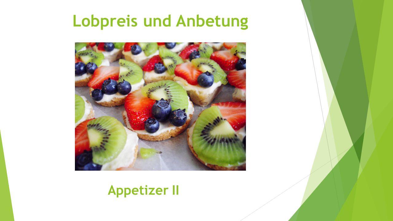 Lobpreis und Anbetung Appetizer II