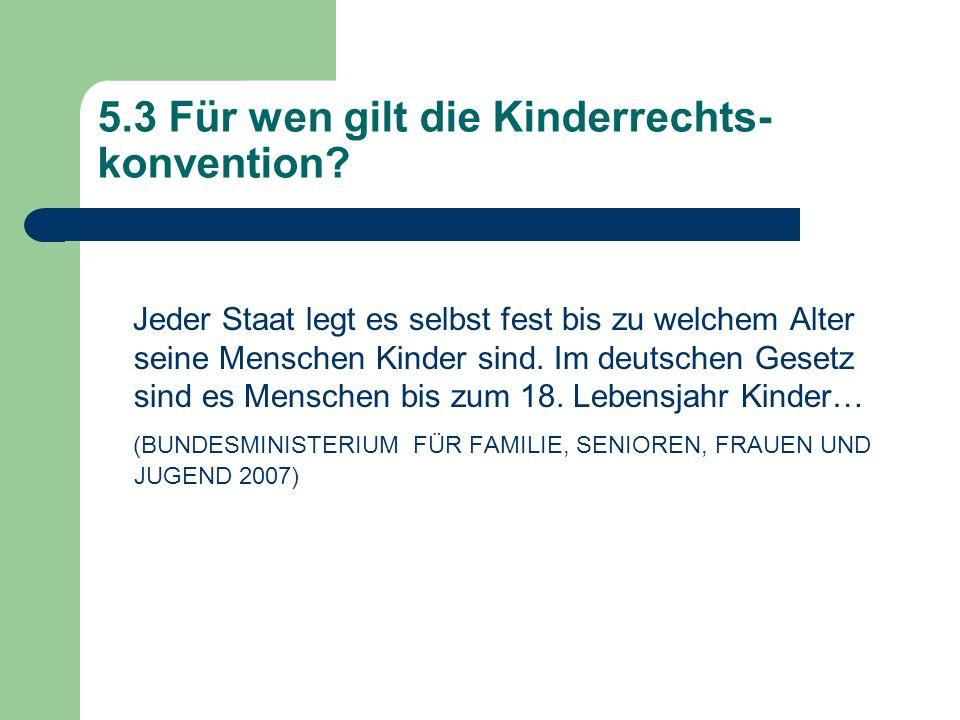 5.3 Für wen gilt die Kinderrechts-konvention