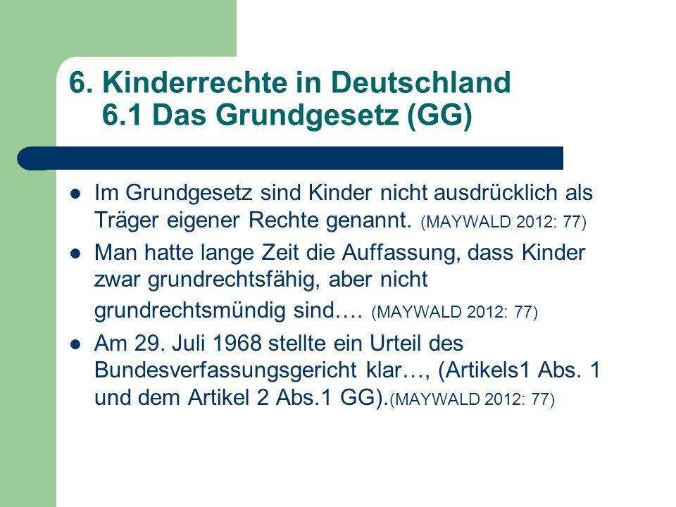 6. Kinderrechte in Deutschland 6.1 Das Grundgesetz (GG)