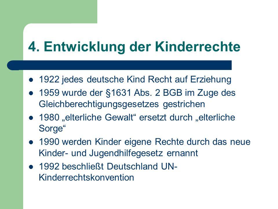 4. Entwicklung der Kinderrechte
