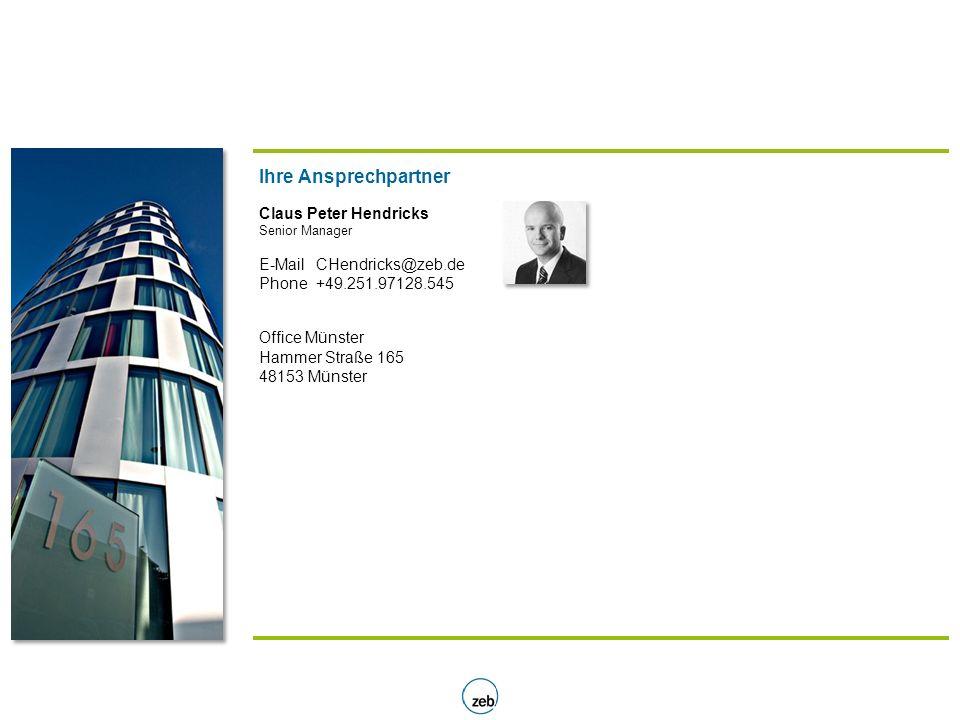 Ihre Ansprechpartner Claus Peter Hendricks E-Mail CHendricks@zeb.de