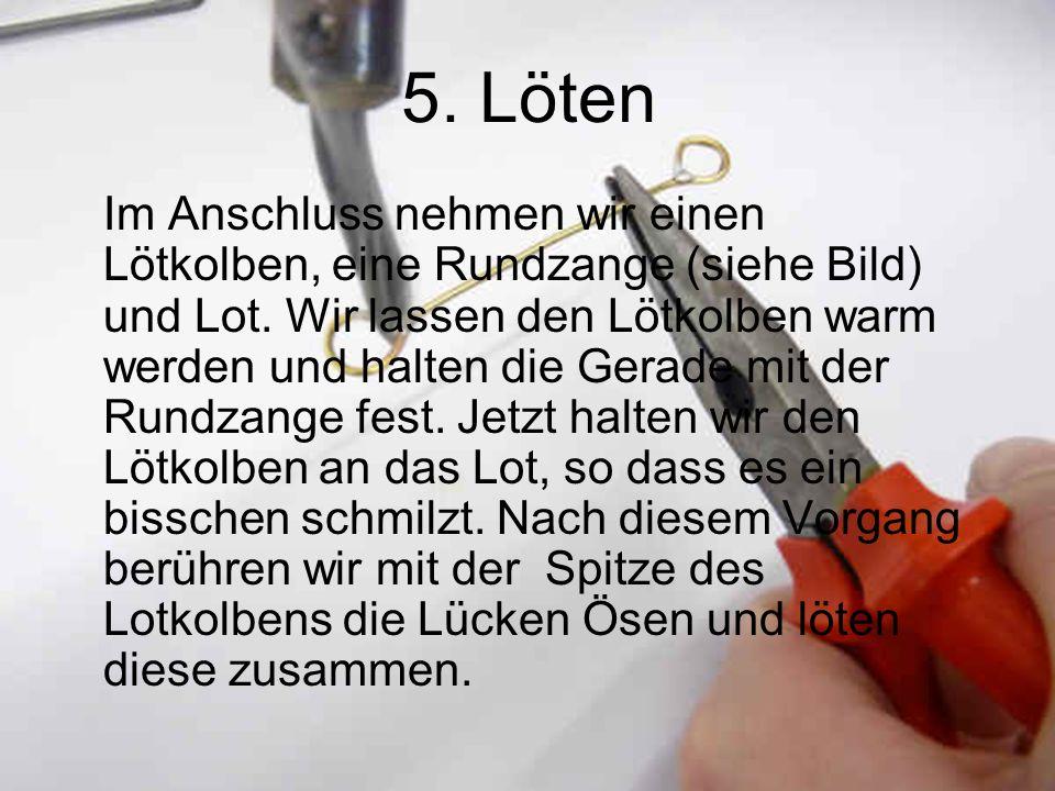 5. Löten
