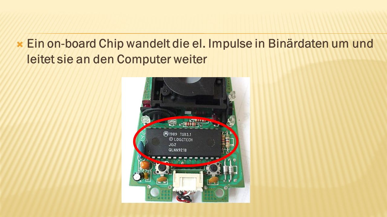 Ein on-board Chip wandelt die el