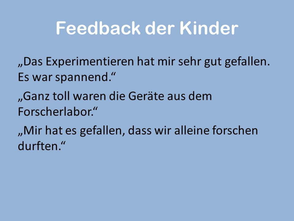 Feedback der Kinder