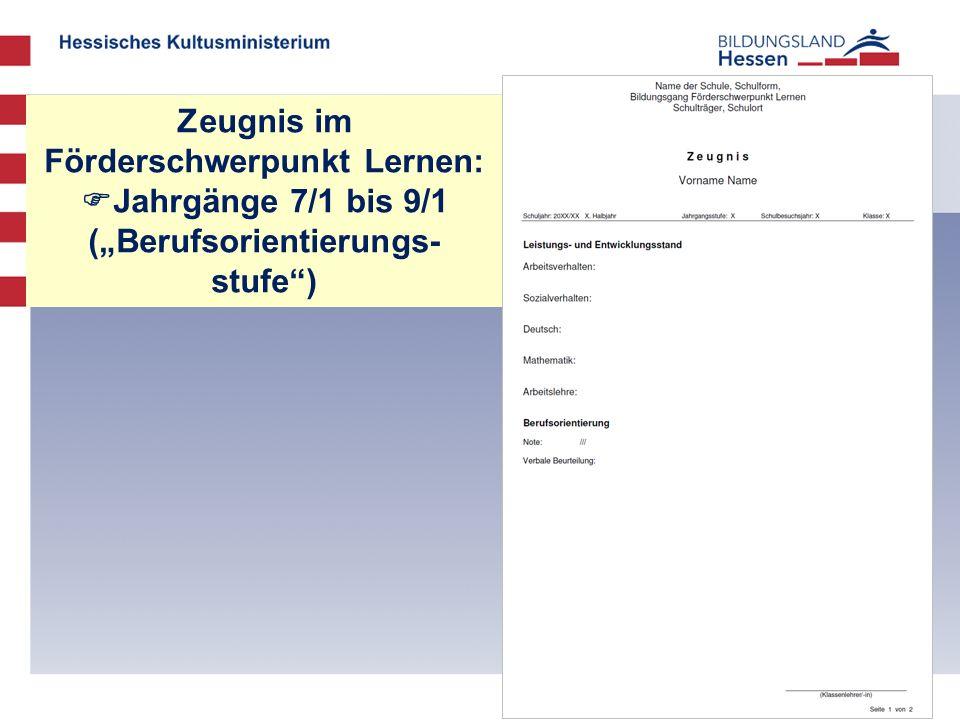 """Zeugnis im Förderschwerpunkt Lernen: Jahrgänge 7/1 bis 9/1 (""""Berufsorientierungs-stufe )"""